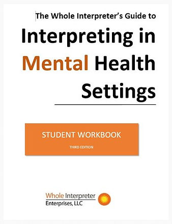 picture of Whole Interpreter's Guide to Interpreting in Mental Health Settings