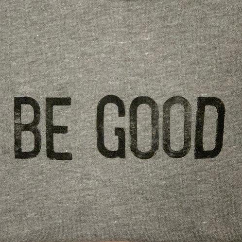 BE GOOD – women's