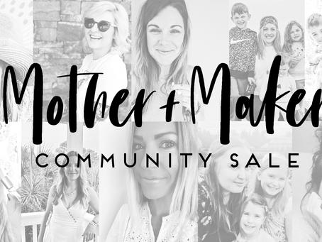 Mother + Maker Community Sale