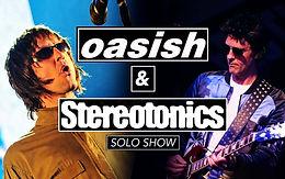 13 Nov - Oasish & Stereotonics (Solo)