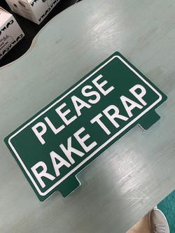 Rake Trap Sign