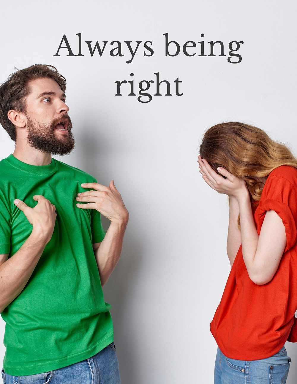 Always being right