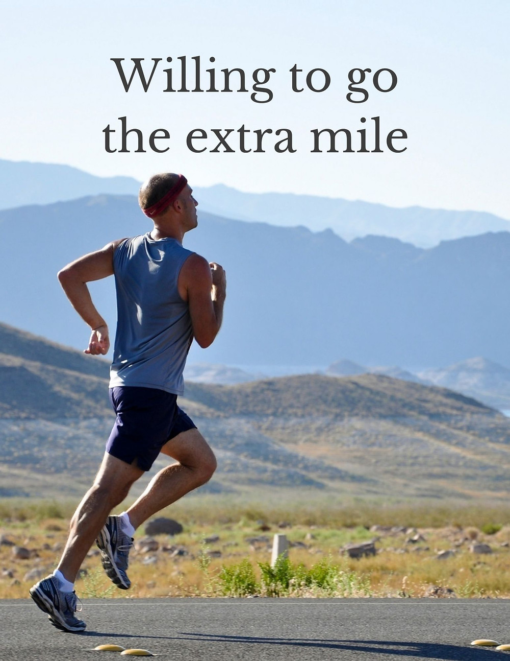 Willing to go the extra mile
