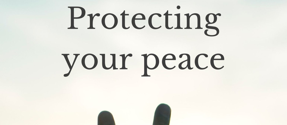 Protecting your peace