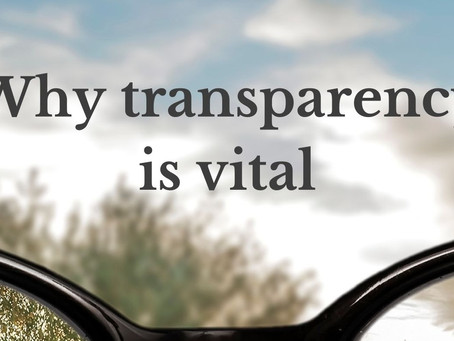 Why transparency is vital