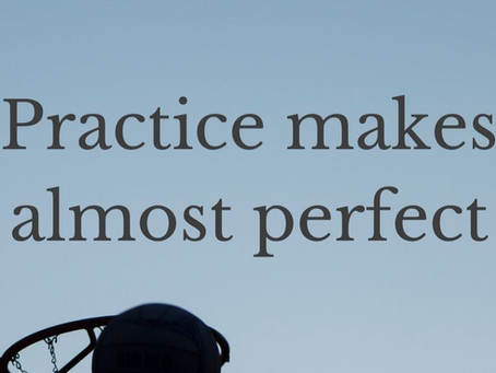 Practice makes almost perfect