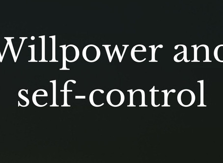 Willpower and self-control