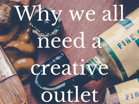 Why we all need a creative outlet