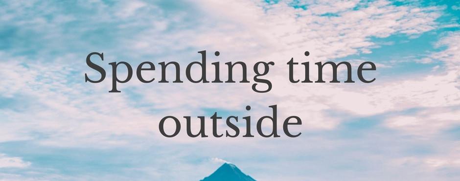 Spending time outside