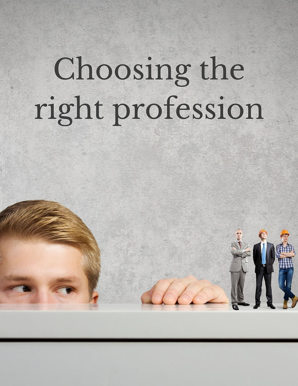 Choosing the right profession