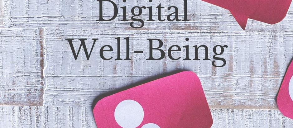 Digital Well-Being