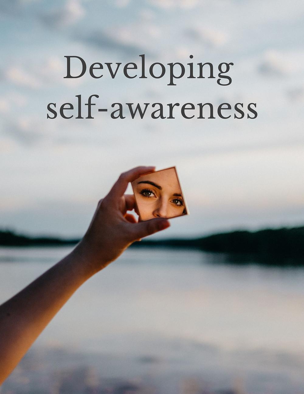 Developing self-awareness
