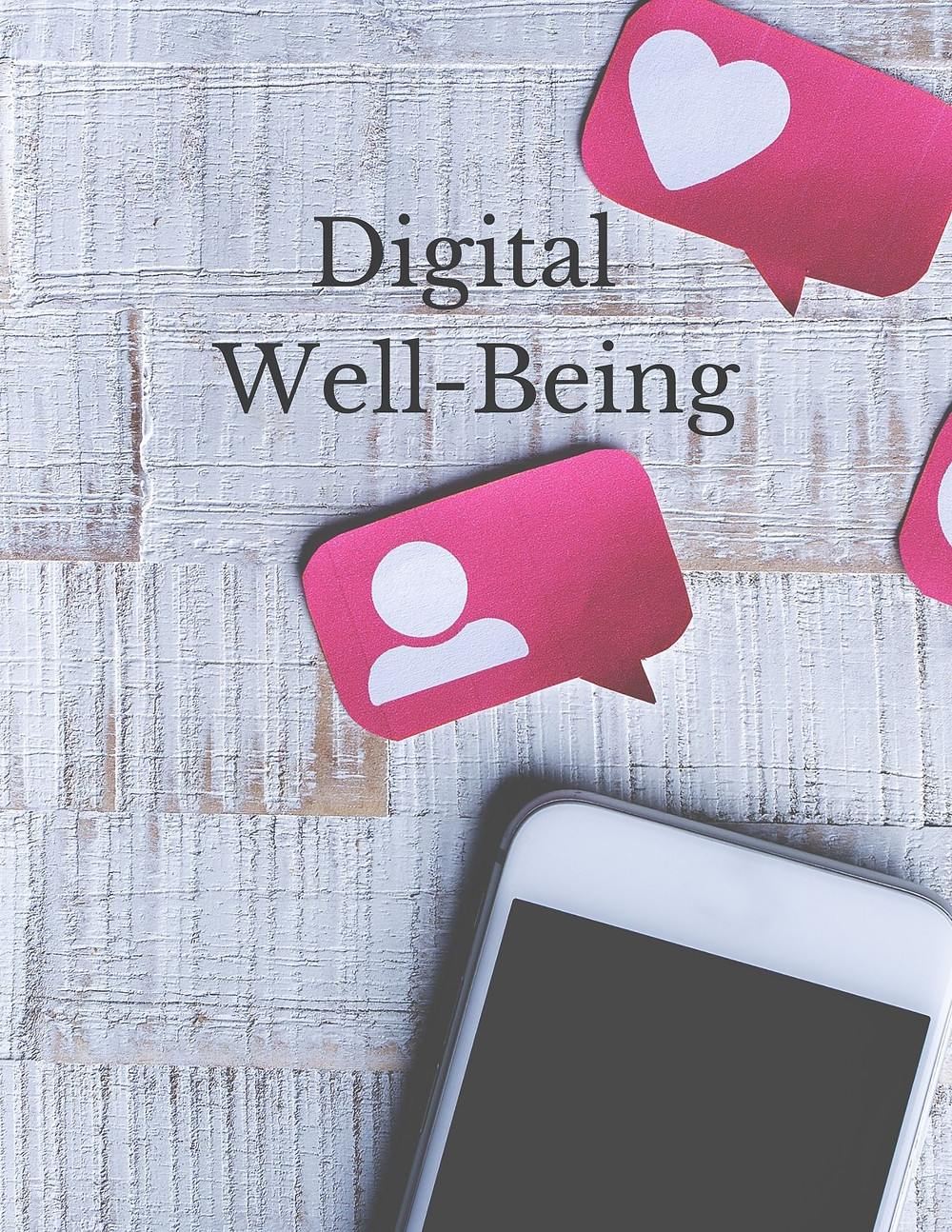 Digital Well-Being