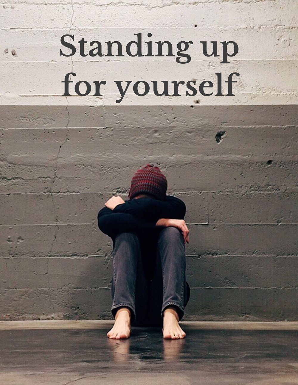 Standing up for yourself