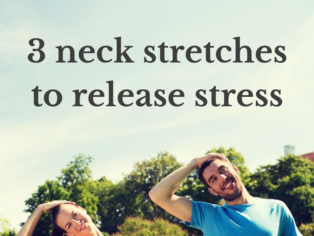 3 neck stretches to release stress