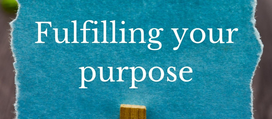 Fulfilling your purpose