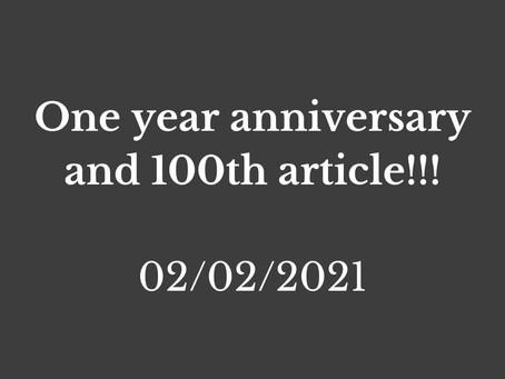One year anniversary and 100th article!!!