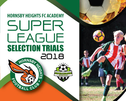 2018 SUPER LEAGUE SELECTION TRIALS!