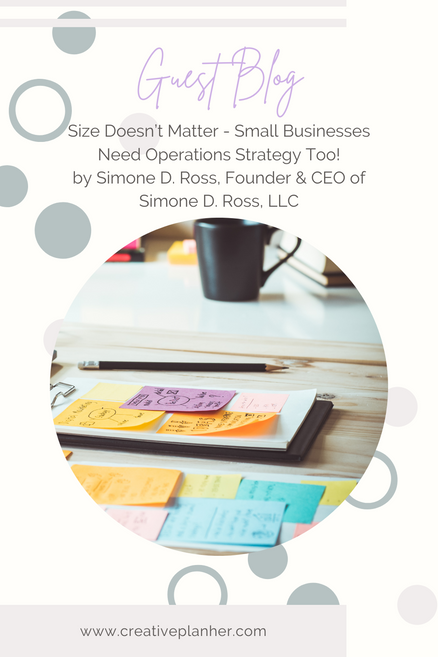 Size Doesn't Matter - Small Businesses Need Operations Strategy Too!