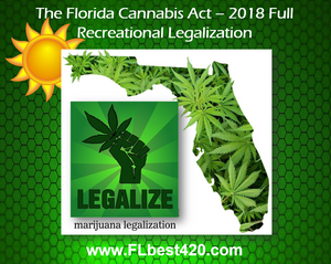 Florida cannabis act - 2018 recreational marijuana