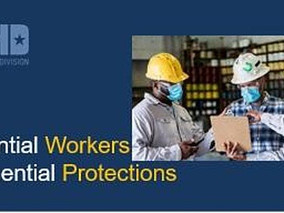 Essential Workers - Essential Protection: Chicago District Webinar