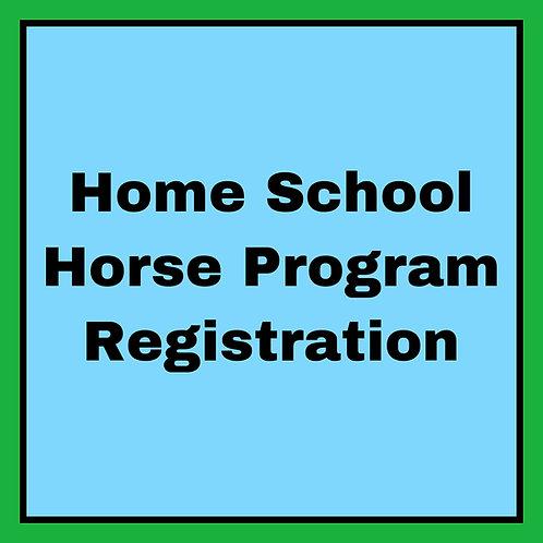 Home School Horse Program Registration Fee