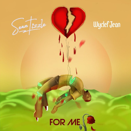 Sean Tizzle features Wyclef Jean in new record, 'For Me'