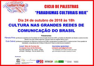 """""""Cultura nas grandes redes de comunicação do Brasil"""" é tema do Ciclo de Palestras """"Paradigmas C"""