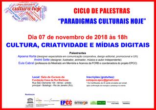 """""""Cultura, criatividade e mídias digitais"""" é tema do Ciclo de Palestras """"Paradigmas Culturais Ho"""