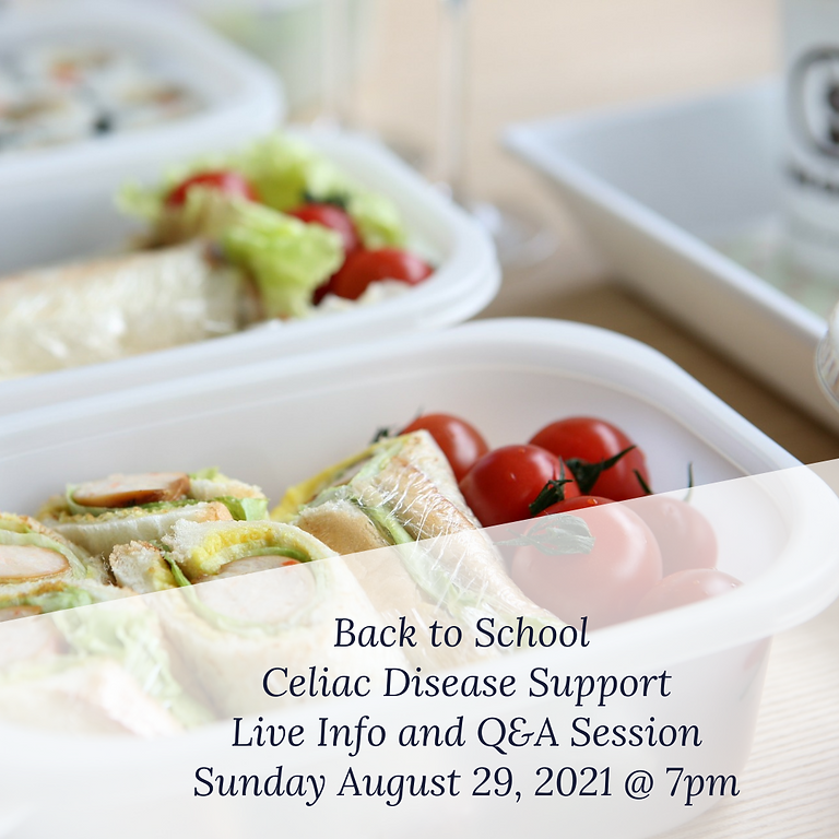 Back to School with Celiac Disease: Celiac Support Group Q&A