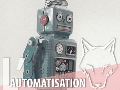 L'AUTOMATISATION
