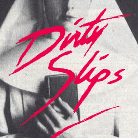 DIRTY SILPS