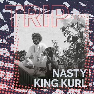 NASTY KING KURL