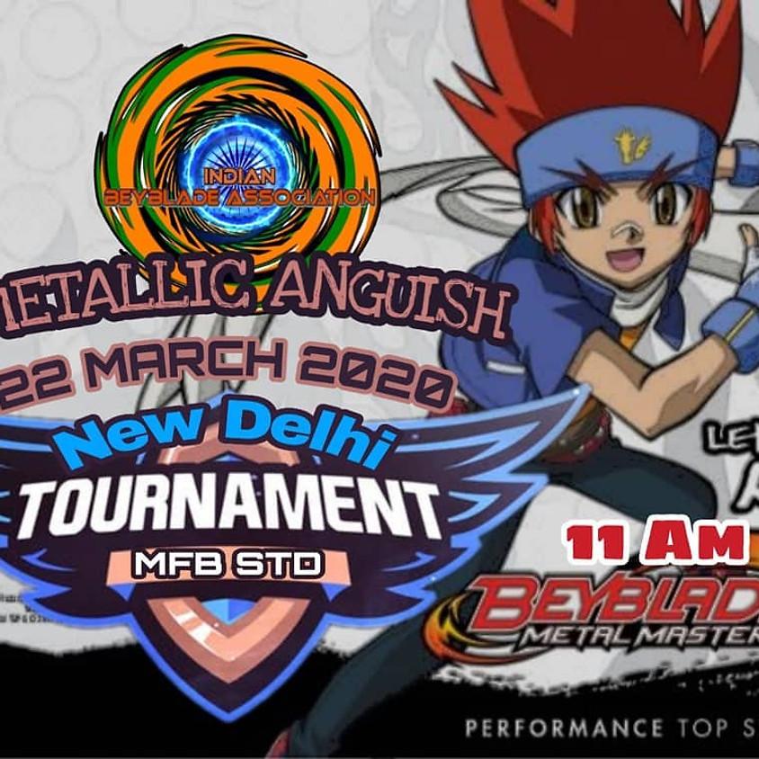 Metallic Anguish : Metal Fight Beyblade Tournament New Delhi 22 March 2020