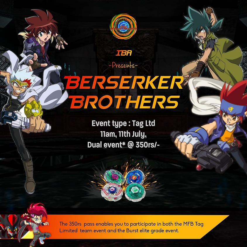 BEYBLADE METAL FIGHT LTD : Berserker Brothers Tournament 11 July 2021 NEW DELHI