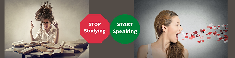 Stop Studying Start Speaking English today