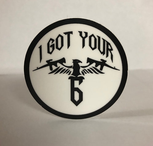 "I GOT YOUR 6 - 3"" Sticker"