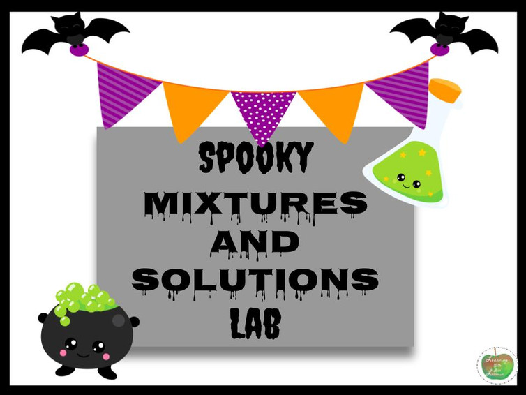 Spooooky Mixtures and Solutions Lab