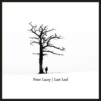last leaf, peter lacey