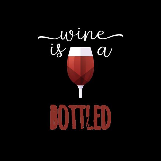 Wine it's a bottled petry