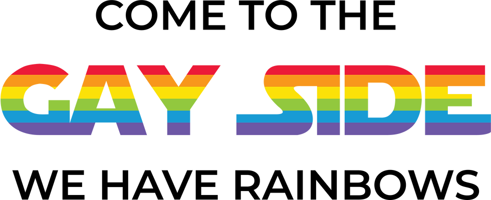 Come to the gay side