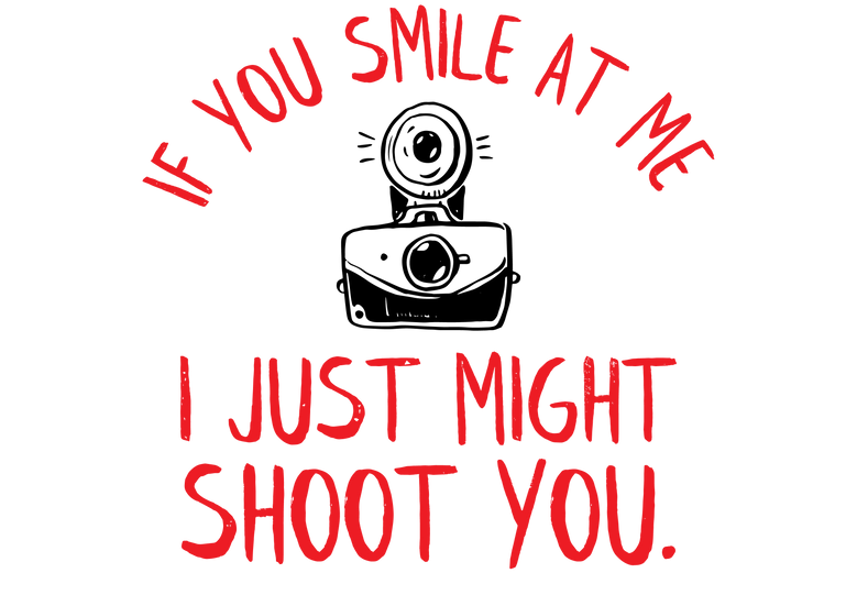 If you smile at me