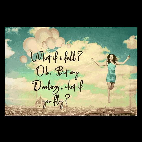 What if I fall ?
