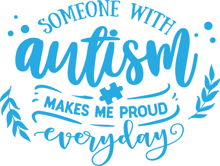 Someone with autism makes me proud