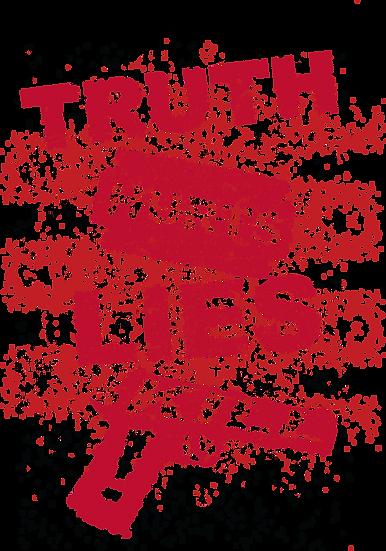 Truth Hurts, Lies Kill