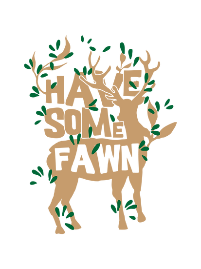 Have some fawn