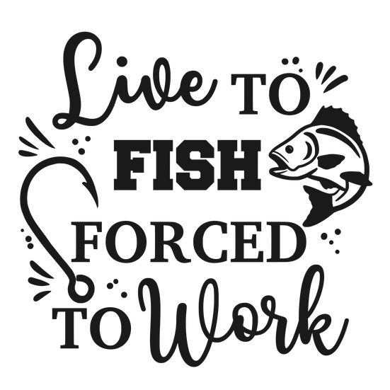 Live to fish forced to work