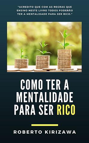 COMO TER A MENTALIDADE PARA SER RICO.jpg