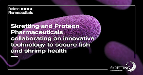 Skretting and Proteon Pharmaceuticals to introduce novel phage technology for aquaculture