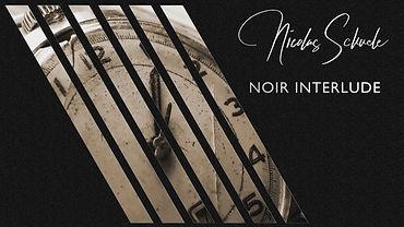 06 Noir Interlude.jpg